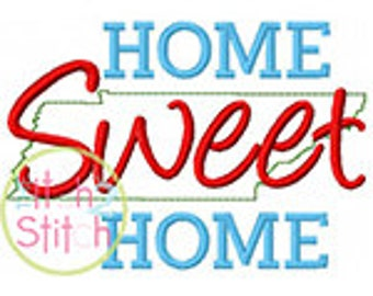 Home Sweet Home Tennessee Embroidery Design For Machine Embroidery INSTANT DOWNLOAD now available