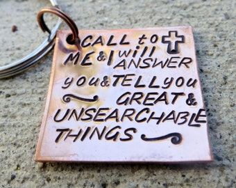 Jer 33:3 Call to me - Hand Stamped key chain -Made to Order-