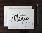 Valentine love note card - blank - You Are Magic To Me