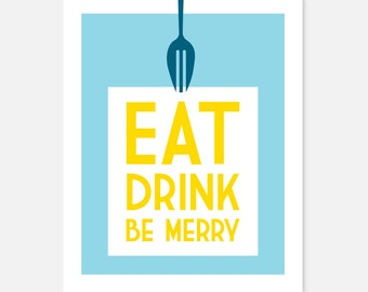Eat, Drink, Be Merry kitchen art print in blue & yellow