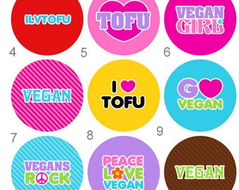 Vegetarian Button Vegan Button Tofu Button Flair or Flatback Button 1 inch set of 10