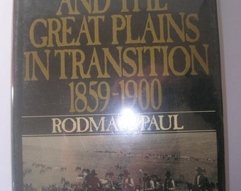 First Edition Book, Vintage Book, Used Book, Old Book, Rare Book, Books and Zines, The Far West and the Great Plains in Transition