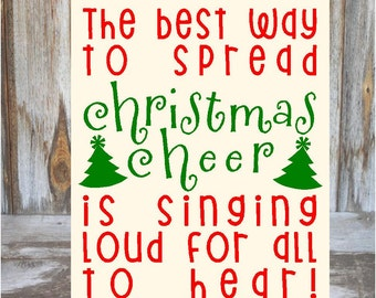 Great Elf Christmas Sign - The best way to spread CHRISTMAS CHEER- elf inspired wood holiday decor sign
