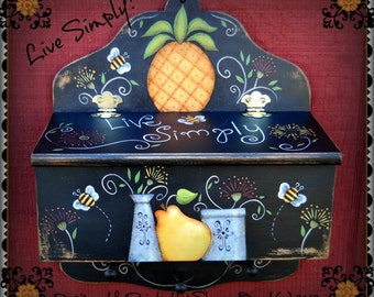E PATTERN - Live Simply - Pineapple, Bees, Flowers, Crocks - Designed & Painted by Sharon Bond - FAAP