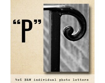 Letter P Alphabet Photography  Black & White 4x6 Photo Letter