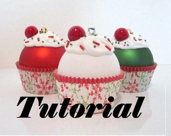 Cupcake Christmas Ornament Tutorial - PDF Instant Download
