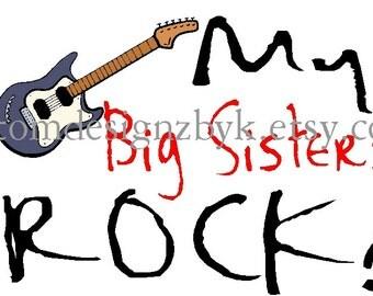 My Big Sisters ROCK iron-on shirt decal NEW by kustomdesignzbyk