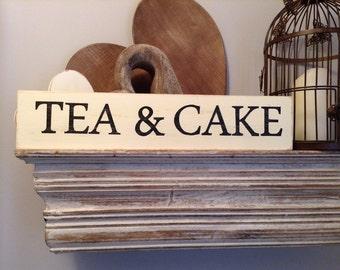 Large Wooden Sign - TEA & CAKE - Rustic, Handmade, Shabby Chic