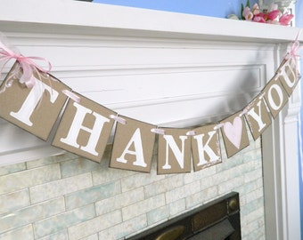 THANK YOU Banner / Shabby Chic Wedding Decor / Wedding Garland / Thank You Cards Prop / Wedding Thank You Sign / You Pick the colors
