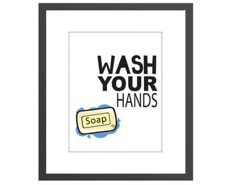 "Bathroom Art decor ""Wash Your Hands"" printed sign for kids and teen."