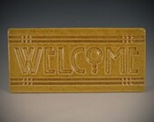 Welcome Tile - Arts & Crafts Mission Craftsman Style- Wheatfield Crackle Glaze