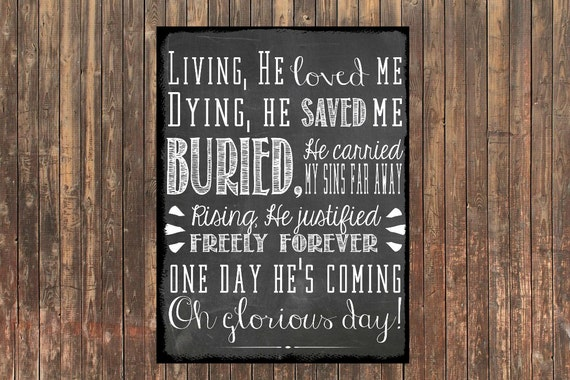 8x10 CANVAS Living He Loved Me Dying He Saved Me Chalkboard typography