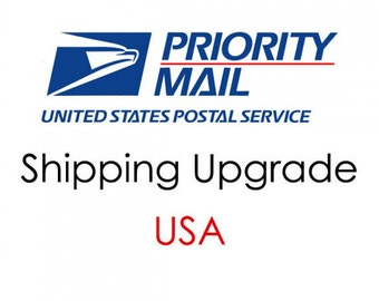 USA Shipping Upgrade to Priority Mail and Rush fee