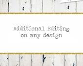 Design Upgrade: Additional Editing on any design