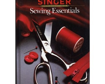 Singer Sewing Essentials Reference Library Hardback Book
