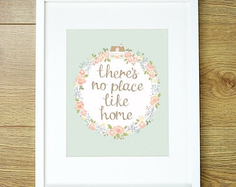 There's no place like home 8x10 print. Shabby Chic floral Hand Lettering. Duck egg blue. Pink. Floral Wreath. Wizard of Oz