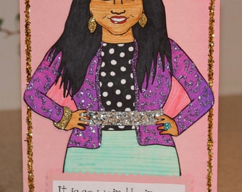 "Sparkling Mindy Project Card- ""It Is So Weird Being My Own Role Model"""