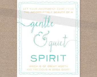 """INSTANT DOWNLOAD -- Scripture Print for the wall - 1 Peter 3:3-4 """"A Gentle & Quiet Spirit""""  8x10 bible verse wall art decor"""