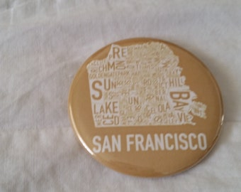 """San Francisco Neighborhoods Pinback Button or Magnet 2.25"""" inches"""