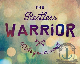 Make Your Own Path - Restless Warrior Quote Product Options and Pricing via Dropdown Menu