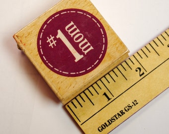 Rubber Stamp - #1 Mom Mothers Day