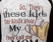 Burnout Raglan baseball softball mom so there's these kids they stole my heart