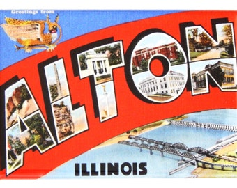 Greetings from Alton Illinois Fridge Magnet