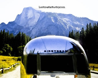 Vintage Airstream Photograph  Yosemite Half dome Reflections Upcycled Glamping Dream Trailer Fine Arts Gifts For Him Inspired  Junk Gypsies