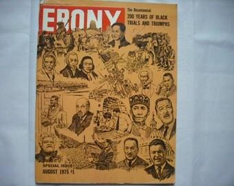 Ebony Magazine 1975 Special Issue The Bicentennial