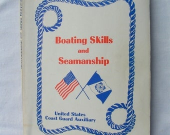 Boating Skills and Seamanship - by the U S Coast Guard - with test - 1975