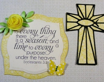 1 Crosses and 1 Bible Verse Ecclesiastes 3:1 Easter, Embellishments, Scrapbook, Cards, Christian