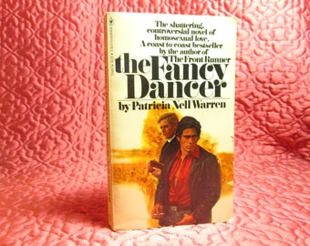 The Fancy Dancer by Patricia Nell Warren - 1978 Softcover