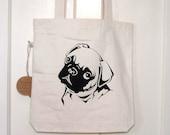 Pug Dog Tote, Cute Pug, Recycled Cotton Shopper, Screen Printed
