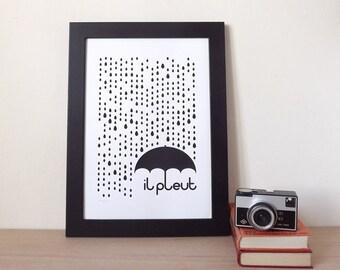 il pleut Screenprint, Rain Print, Rain Screenprint, French Print, Typography Poster, Type Print, Quote Print, Quote Poster, Umbrella Print