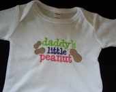 Daddy's Little Peanut Custom Embroidered Onesie Bodysuit Sizes  0-3, 3-6, 6-12 and 12-18 months