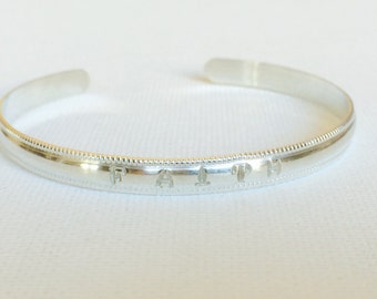Faith sterling silver cuff - Hand stamped cuff bangle - Message cuff bangle - Sterling silver cuff - cuff bracelet (B146)