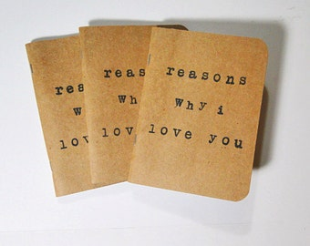 Reasons Y I Love You Quotes : Reasons why I love you. Recycled jo urnal, notebook, journal, quote ...