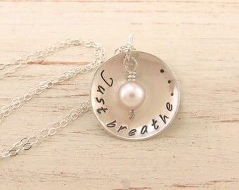 Just Breathe Necklace - Sterling Silver Just Breathe Necklace - Uplifting and Inspirational Jewelry - Encouragement and Affirmation