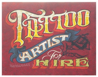 Tattoo  Artist for Hire  Print