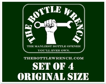 SET OF 4 - The Bottle Wrench Bottle Opener - All Original Size