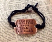 Strange, Far Places Lovecraft Quote Bracelet