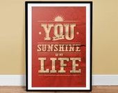You are the Sunshine - Poster Art Print
