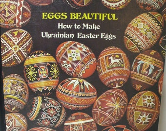 "Ukranian egg decorating book titled ""Eggs Beatiful"""