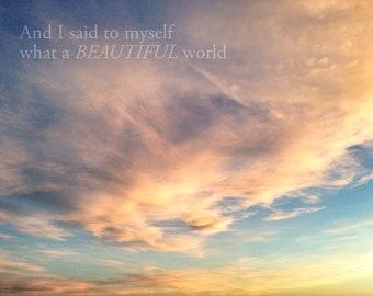 Sky Photography,What a Beautiful World, Inspirational Quote Print, Sunset Clouds, Sky Fine Art Print