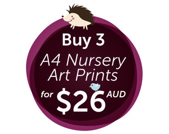 Discount 3 Pack of A4 Nursery Art Prints - save almost 30% :-)