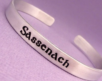 Outlander Inspired - Sassenach - A Hand Stamped Bracelet in Aluminum or Sterling Silver