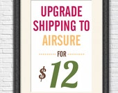 Upgrade shipping to airsure