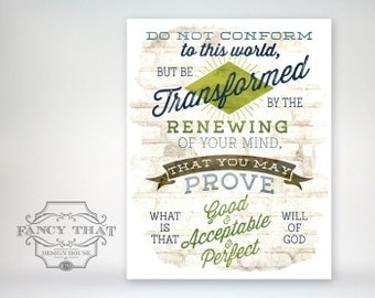 11x14 art print - Do Not Conform to this World - Bible Verse Romans 12:2 / Scripture Typography Poster Print - Graduation Gift