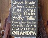 Wood Sign, I'm A Cheek Kissin, Grandpa, Grandpa, Handmade, Word Art