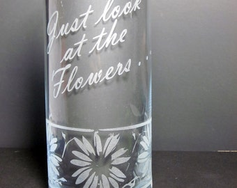 Just Look at the Flowers - Etched Glass Flower Vase- Zombies -Walking - Dead-